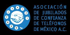 Asociación de Jubilados de Confianza de Teléfonos de México A.C.