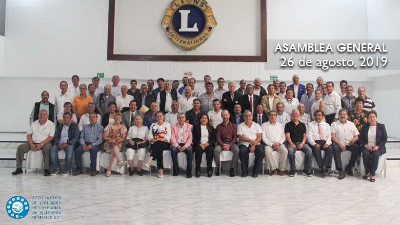 Asamblea agosto Asociación de Jubilados de Confianza de Teléfonos de México A.C. - Telmex